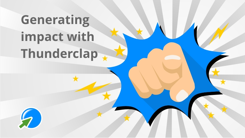 Generate impact with Thunderclap